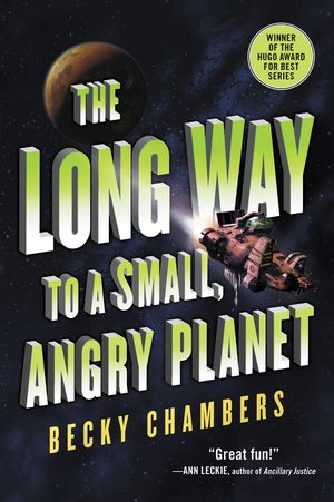 Cover image of The Long Way to a Small, Angry Planet by Becky Chambers